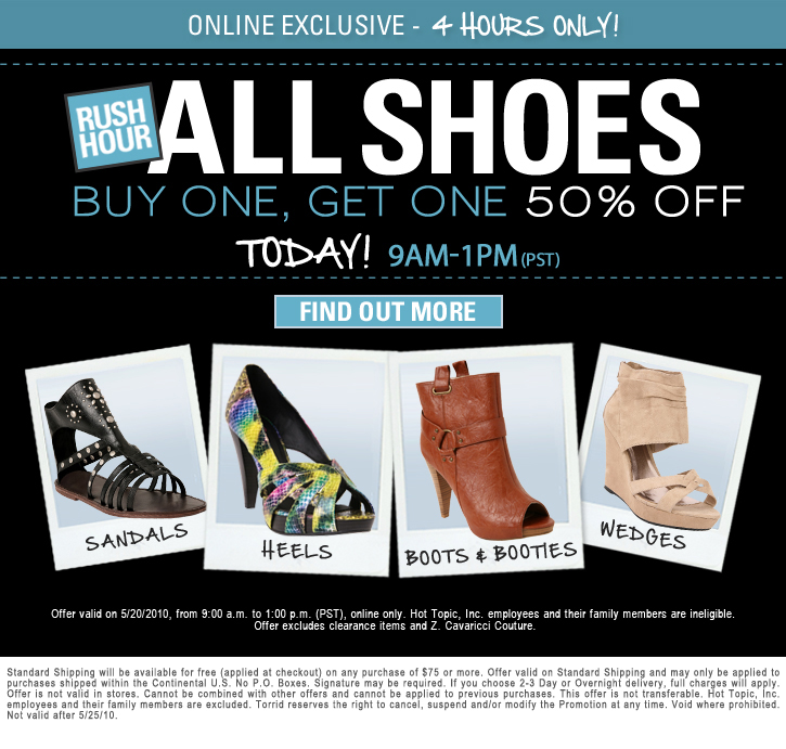 Above: Torrid is doing a buy 1/get 1 50% off of shoes (9am-1pm PST ...